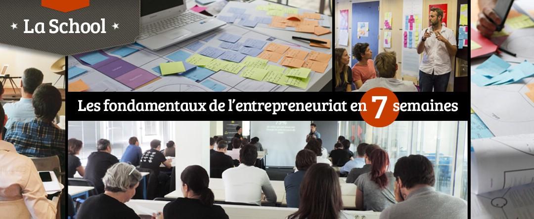 La school, les fondamentaux de l'entrepreneuriat